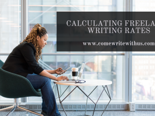 Freelance Writing Rates: How To Calculate What You Can Command