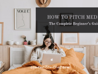 A Total Beginner's Guide To Pitching Media